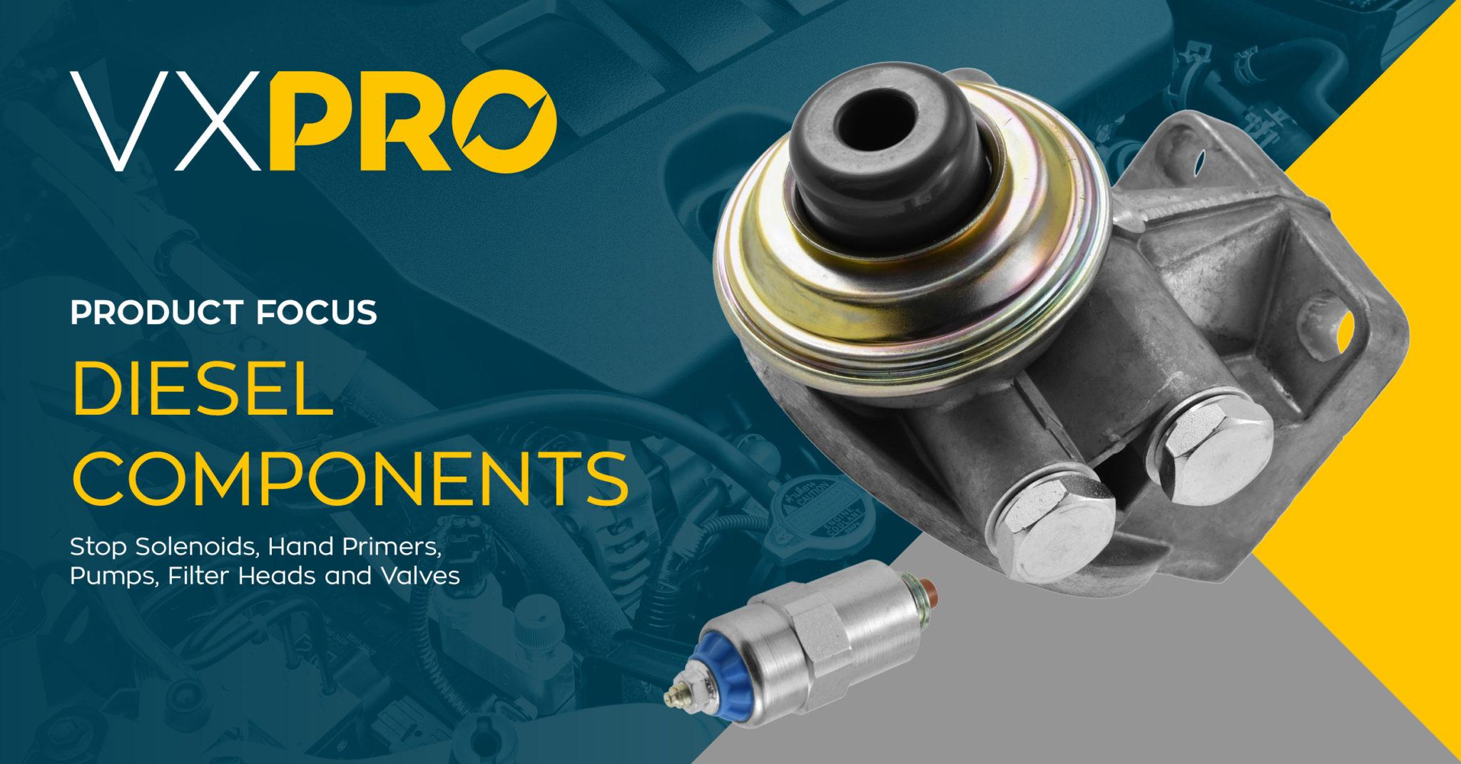 Diesel Components VXPRO